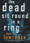 The Dead Sit Round in a Ring (DS Stella Mooney, #1)