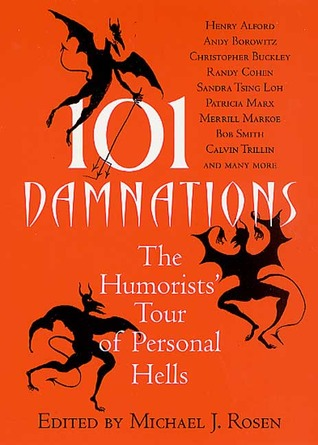 101 Damnations by Michael J. Rosen