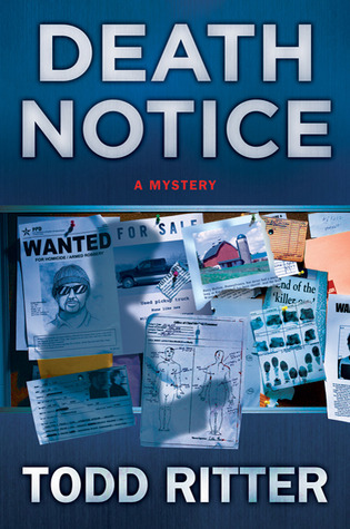 Death Notice by Todd Ritter