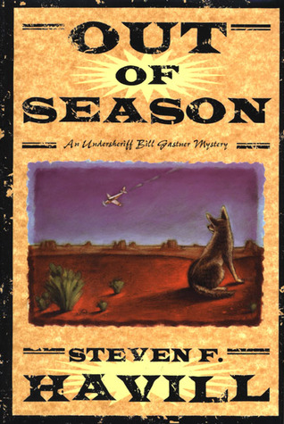 Out of Season by Steven F. Havill