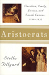 Aristocrats by Stella Tillyard