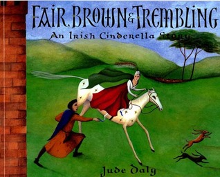 Fair, Brown & Trembling by Jude Daly