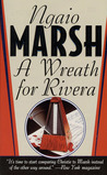 A Wreath for Rivera (Roderick Alleyn, #15)