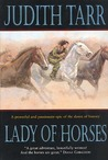 Lady of Horses (Epona, #3)