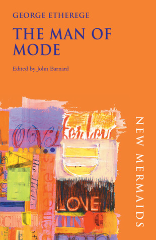 The Man of Mode by George Etherege
