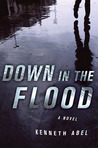 Down in the Flood (Danny Chaisson, #3)