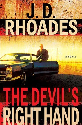 The Devil's Right Hand by J.D. Rhoades