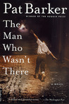 The Man Who Wasn't There: A Novel