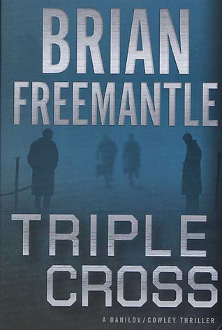 Triple Cross (Cowley and Danilov, #4)