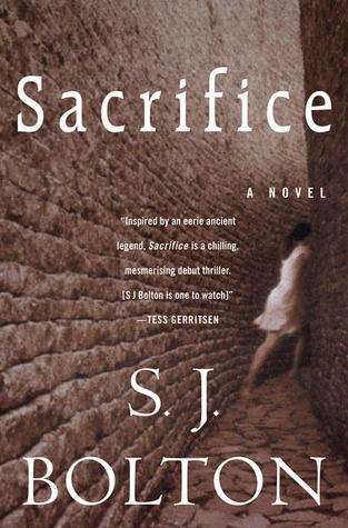 Sacrifice by S.J. Bolton
