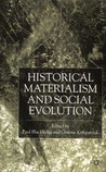 Historical Materialism and Social Evolution