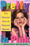 Pretty In Pink: The Golden Age of Teenage Movies