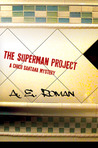 The Superman Project (Chico Santana, #2)