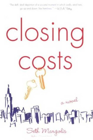 Closing Costs by Seth J. Margolis