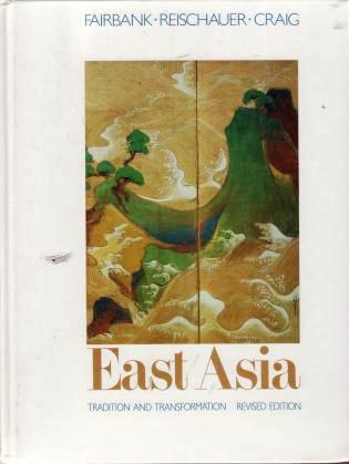 East Asia: Tradition and Transformation (Revised Edition)