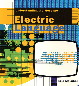 Electric Language: Understanding the Message