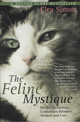 The Feline Mystique by Clea Simon