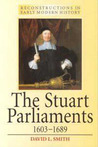 The Stuart Parliaments 1603-1689