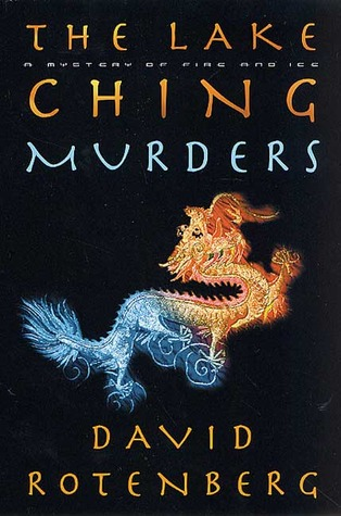 The Lake Ching Murders: A Mystery of Fire and Ice