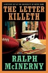The Letter Killeth (Notre Dame, #10)