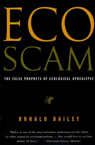Ecoscam by Ronald Bailey