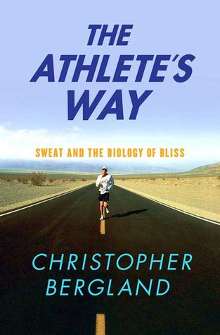 The Athlete's Way by Christopher Bergland