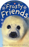 Baby Touch and Feel Frosty Friends by Roger Priddy