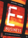 E-Business: Principles and Practice