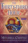 The Thirty-third Hour: A Novel