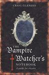 Vampire Watcher's Handbook: A Guide for Slayers