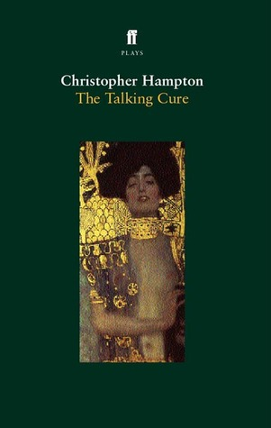 The Talking Cure by Christopher Hampton
