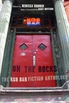 On the Rocks: The KGB Bar Fiction Anthology