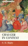 Chaucer in Context: Society, Allegory and Gender