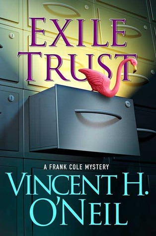 Exile Trust by Vincent H. O'Neil