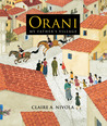 Orani by Claire A. Nivola