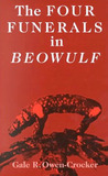 The Four Funerals in Beowulf: and the Structure of the Poem