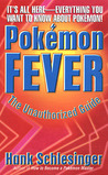 Pokemon Fever: The Unauthorized Guide