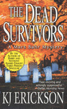 The Dead Survivors: A Mars Bahr Mystery