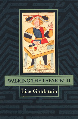 Walking the Labryinth by Lisa Goldstein
