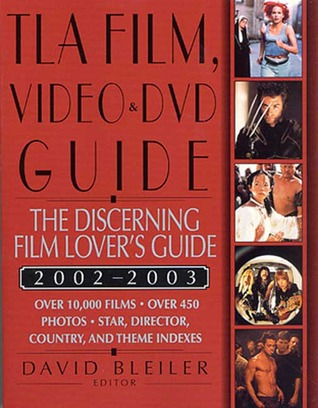 TLA Film, Video, and DVD Guide 2002-2003 by David Bleiler
