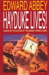 Hayduke Lives!