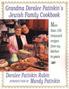 Grandma Doralee Patinkin's Jewish Family Cookbook: More than 150 Treasured Recipes from My Kitchen to Yours