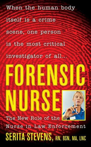Forensic Nurse by Serita Stevens