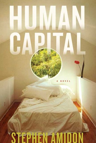 Human Capital by Stephen Amidon