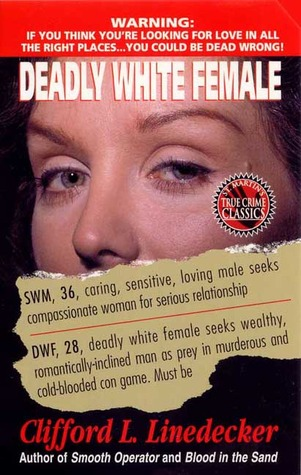 Deadly White Female