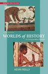 Worlds of History Volume One: To 1550: A Comparative Reader
