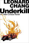 Underkill (Allen Choice, #2)