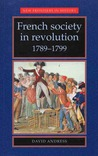 French Society in Revolution, 1789-1799