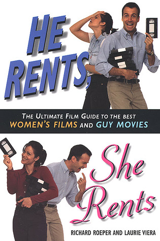 He Rents, She Rents by Richard Roeper