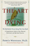 The Art of Dying: The Only Book for Persons Facing Their Own Death